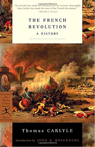 The French Revolution  A History  Modern Library Classics