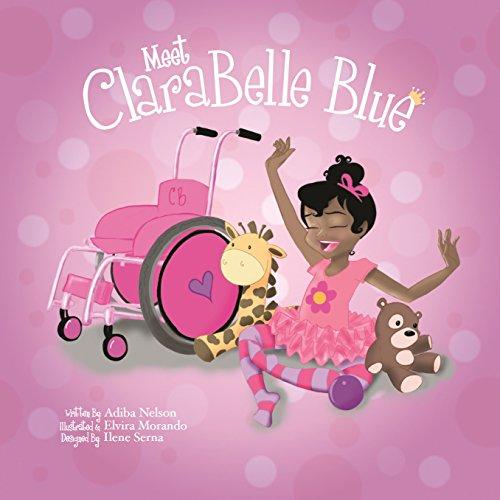 Meet ClaraBelle Blue (The ClaraBelle Series Book 1)