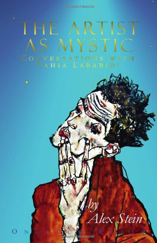Download The Artist as Mystic: Conversations with Yahia Lababidi PDF
