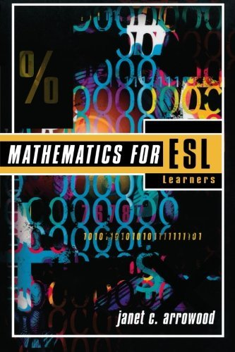Mathematics for ESL Learners by Janet C. Arrowood (2004-12-06)