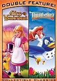 Alice In Wonderland & Thumbelina