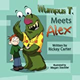 img - for Wumpus T. Meets Alex book / textbook / text book