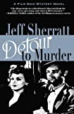 Detour to Murder, Jeff Sherratt, 0975272144