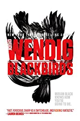 Blackbirds (Miriam Black Book 1)