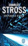 Crépuscule d'acier par Stross