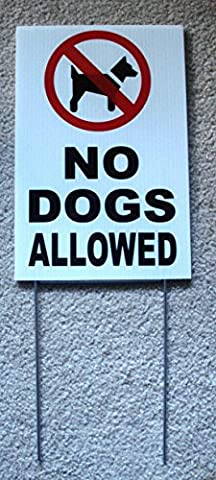 1Pc Indefectible Popular No Dogs Allowed Sign Outdoor Declare Plastic Coroplast 1-Side Board Size 8