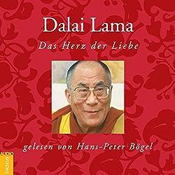 Dalai Lama: Das Herz der Liebe