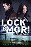 Final Fall (Lock & Mori)