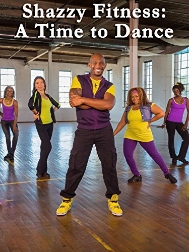 Shazzy Fitness: A Time To Dance (Best Hip Hop Dance Moves To Learn)