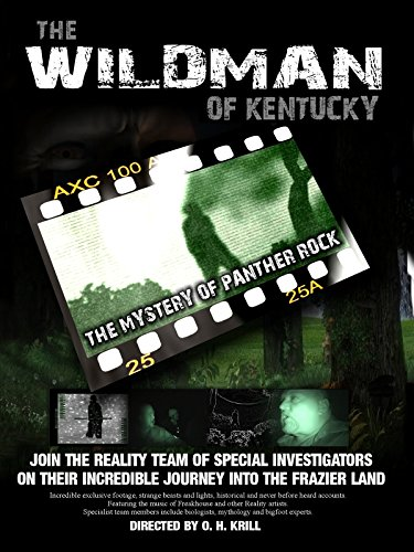 The Wildman of Kentucky The Indefiniteness of Panther Rock