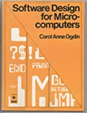 Software Design for Microcomputers, Carol A. Ogdin, 0138218013