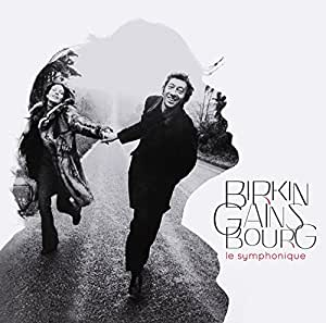 Birkin Gainsbourg Le Symphonique