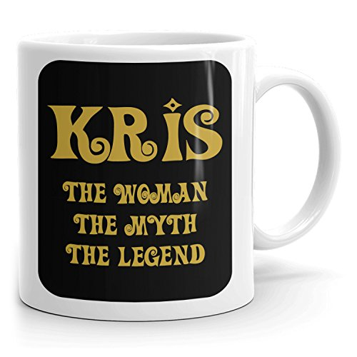 Kris Coffee Mug - The Woman The Myth The Legend - at Home or in the Office - 11oz White Mug - Gold Black 1
