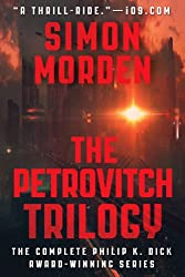 The Petrovitch Trilogy (The Complete First Three Novels)