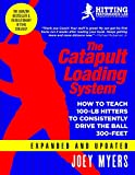 Catapult Loading System: How To Teach 100-Pound Hitters To Consistently Drive The Ball