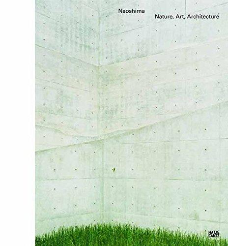 - Naoshima: Nature, Art, Architecture