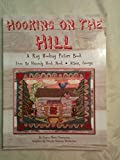 img - for Hooking on the Hill; A Rug Hooking Picture Book From the Heavenly Hook Nook, Athens, Georgia book / textbook / text book