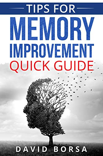 Tips for Memory Improvement Quick Guide
