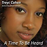 A Time to Be Heard by Treyc Cohen & Black Voices