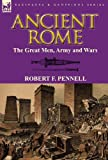 Ancient Rome, Robert F. Pennell, 0857065696