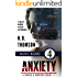 Anxiety: Bang Bang - Episode 4 - A Tale of Murder, Mystery and Romance (A Smoke and Mirrors Book Book 1)