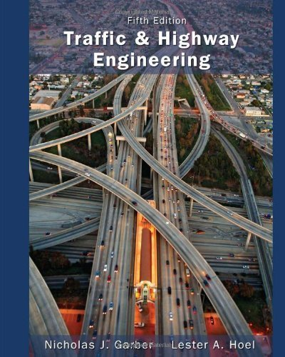 Traffic and Highway Engineering by Garber, Nicholas J., Hoel, Lester A. (2014) Hardcover