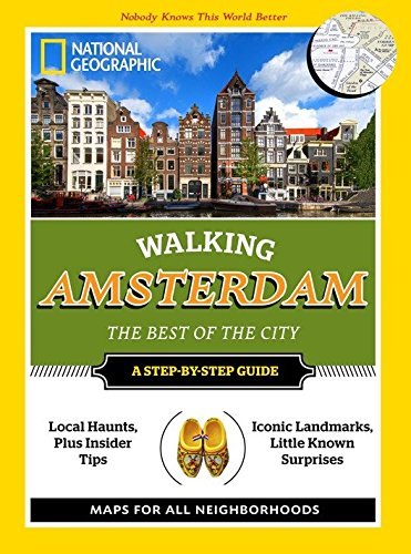 Download National Geographic Walking Amsterdam: The Best of the City pdf