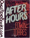 After Hours, Edwin Torres, 0385270003