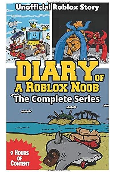 Pony Jeff Roblox Diary Of A Roblox Noob The Complete Series Kid Robloxia 9798664432503 Amazon Com Books