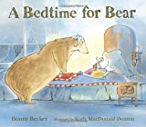 A Bedtime for Bear (Bear and Mouse)