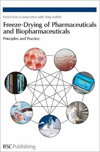 freeze-drying-of-pharmaceuticals-and-biopharmaceuticals-principles-and-practice