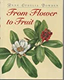 From Flower to Fruit, Anne Ophelia Dowden, 0395683769