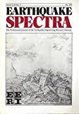 img - for Earthquake Spectra : Bidirectional Loading of R.C. Beam-Column Joints; Domenico Campagnola & an Earthquake Fantasy; Accelerograms of the 1978 Tabas, Iran Earthquake; Strong Motion Report, April 1985- September 1985 book / textbook / text book