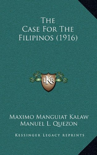 Read Online The Case For The Filipinos (1916) ebook