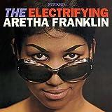 The Electrifying Aretha Franklin + 4 Bonus Tracks