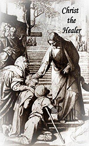 Christ The Healer Ebook