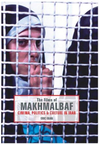 Films of Makhmalbaf: Cinema, Politics and Culture in Iran