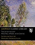 img - for The Lay of the Last Minstrel: A Poem, in Six Cantos book / textbook / text book