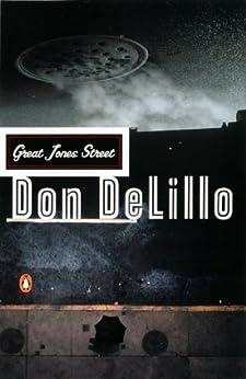 Great Jones Street (Contemporary American Fiction) by [DeLillo, Don]