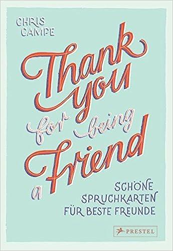 Thank You For Being A Friend Schöne Spruchkarten Für Beste