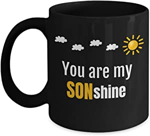 INTOMYZ You Are My Sunshine Mug Creative Clever Pun Cool Coffee Cup Gifts For Son