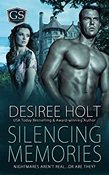 Silencing Memories (Guardian Security Book 2) by [Holt, Desiree]