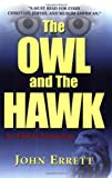 The Owl and the Hawk, John Errett, 0980192005