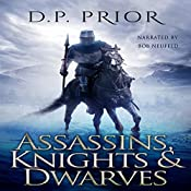 Assassins, Knights, Dwarves: The D.P. Prior Anthology of Sword and Sorcery | D. P. Prior