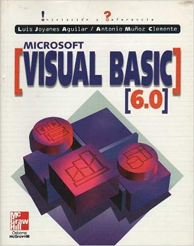 Libros de Epub para descarga móvil Microsoft visual basic 6.0: iniciacion y referencia PDF CHM