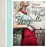 Honeyville | Daisy Waugh