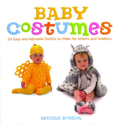 Baby Costumes: 24 Easy and Adorable Outfits to Make for Infants and Toddlers (Easy Halloween Costumes Men)