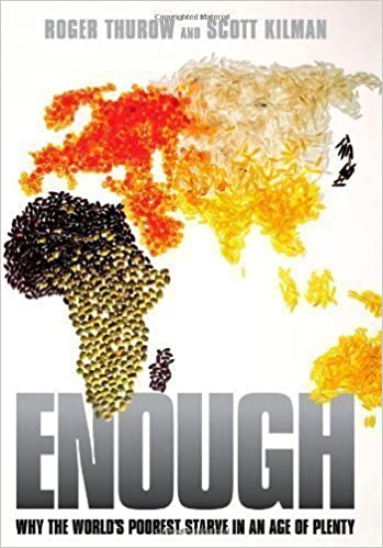 image for Enough: Why the World's Poorest Starve in an Age of Plenty....