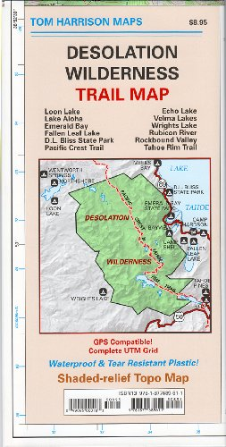 Desolation Wilderness Trail Map: Waterproof, tearproof (Tom Harrison Maps)
