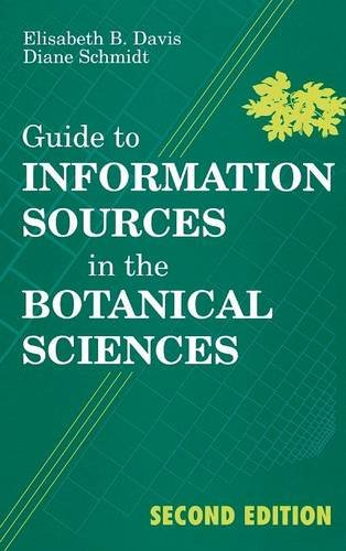 Guide to Information Sources in the Botanical Sciences (Reference Sources in Science and Technology) by Brand: Libraries Unlimited